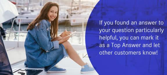 If you found an answer to your question particularly helpful, you can mark it as a Top Answer and let other customers know!
