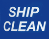 SHIP CLEAN