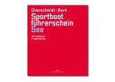 Sportbootführerschein See + Übungsbogen