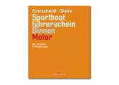 Sportbootführerschein Binnen - Motor + Übungsbogen