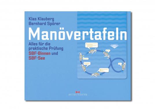 Alles für die praktische Prüfung SBF Binnen und SBF See. Mit den neuen Manövertafeln von Delius Klasing wird das Lernen zum Handumdrehen.