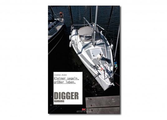 1000 Seemeilen. 2 Personen. 1 Hund. 18 Fuß. Die Geschichte von Digger Hamburg. Downsizing, kleiner segeln – eindeutig, für Stephan Boden und seine Freundin bedeutet dies das größere Leben.