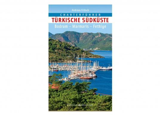 Dieser praktische Charterführer präsentiert die Highlights für Wochen- und Zweiwochen-Törns an der reizvollen südtürkischen Küste.