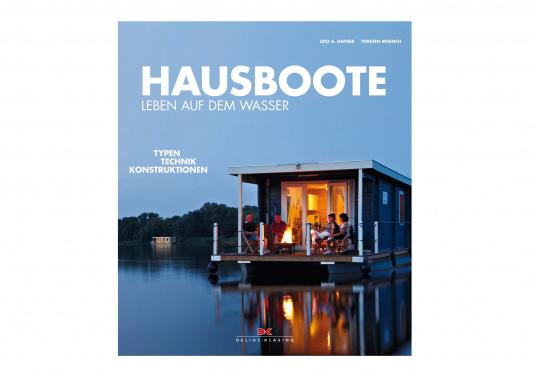 """Als erstes deutschsprachiges Buch greift """"Hausboote"""" alle Aspekte rund um das Thema """"Leben auf dem Wasser"""" auf."""