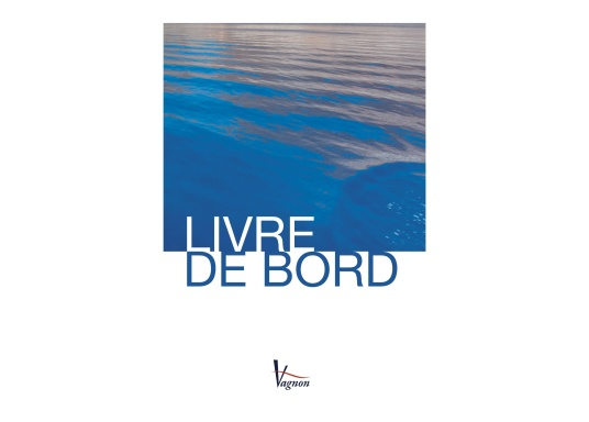 Livre de bord. Sprache: französisch.
